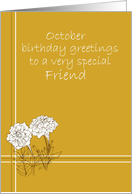 Happy October Birthday Friend White Marigold Flower Drawing card