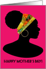 Happy Mother's Day! Beautiful Head Wrap, African Woman Silhouette card