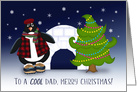 To A Cool Dad, Merry Christmas Penguin and Igloo card