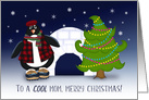 To A Cool Mom, Merry Christmas, Penguin, Tree and Igloo card