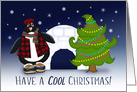 Have A Cool Christmas, Penguin, Christmas Tree and Igloo card