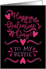 Happy Galentine's Day! For Best Friend Pink Hearts and Swirls card