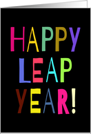 Happy Leap Year! Large Colorful Letters card
