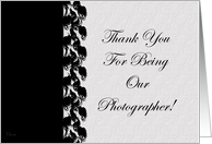 Thank You For Being Our Photographer! card