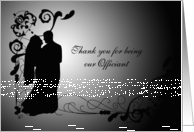 Thank You For Being Our Officiant card