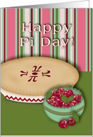 Happy Pi Day! Cherry Pie and Bowl of Cherries card