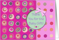Thank You For the Baby Gift! Pink Ribbon Look, Mod Dots and Circles card