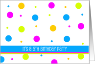 Girl's 5th Birthday Invitation -- Colorful Polka Dots Party card