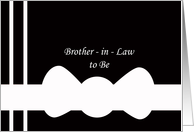 Future Brother in Law Will You Be My Groomsman? Card -- White Bow Tie on Black card
