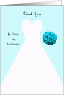 Bridesmaid Thank You Card in Blue -- Wedding Gown card