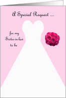 Invitation, Sister in Law to Be Bridesmaid Card in Pink, Wedding Gown card