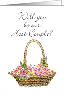 Will you be our Host Couple?-Petal Basket card