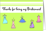 Thanks for being my Bridesmaid card