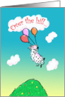 Over the Hill Birthday Cute Sheep Humor card