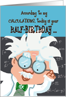 Half birthday cards from greeting card universe happy half birthday humor genius card bookmarktalkfo Image collections