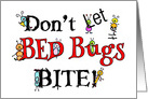 Don't Let The Bed Bugs Bite Humor Vacation card