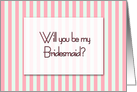 Watermelon and mint stripe - Will you be my Bridesmaid invitation card
