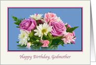 Birthday, Godmother, Floral, Roses, Daisies card