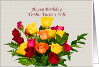 Birthday, Pastor's Wife, Bouquet of Roses card