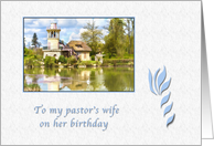 Birthday, Pastor's Wife, Religious, Cottage and Lake Landscape card