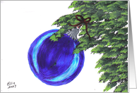 A Beautiful Blue Christmas Ornament, Hanging from a Tree Branch! by Ellie card