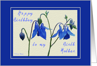 Happy Birthday to my Birth Mother- Blue Columbine card