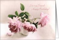 Pretty Pink Roses Still Life Happy Birthday for My Friend Card
