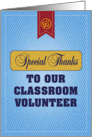 Special Thanks to our Classroom Volunteer card