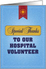 Special Thanks to our Hospital Volunteer card