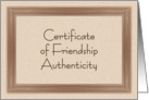 Certificate of Friendship Authenticity card