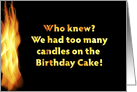 Who knew? We had too many candles on the Birthday Cake! card