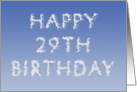 Happy 29th Birthday written in clouds card