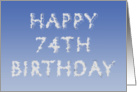 Happy 74th Birthday written in clouds card