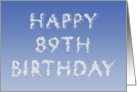 Happy 89th Birthday written in clouds card