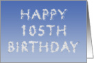 Happy 105th Birthday written in clouds card