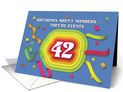 Happy 42nd Birthday Celebration with confetti and streamers card