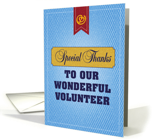 Special Thanks to our Wonderful Volunteer card (1103154)