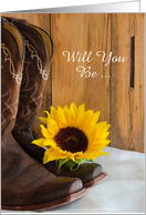 Be My Bridesmaid,Country Sunflower and Cowboy Boots,Custom Personalize card