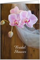 Bridal Shower Invitation,Rustic Pink Orchids,Custom Personalize card
