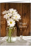 Bridal Shower Invitation, Mason Jar White Daisies, Custom Personalize card