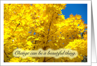 Change Can Be A Beautiful Thing card