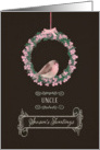 For uncle, Season's Tweetings, robin and wreath, chalkboard effect card
