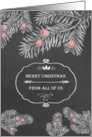 Merry Christmas from all of us, Yew branches, Chalkboard effect card