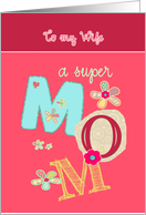 to my wife, happy mother's day, letters & florals card