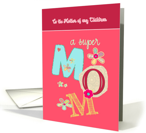 to the mother of my children, happy mother's day, letters... (1065715)