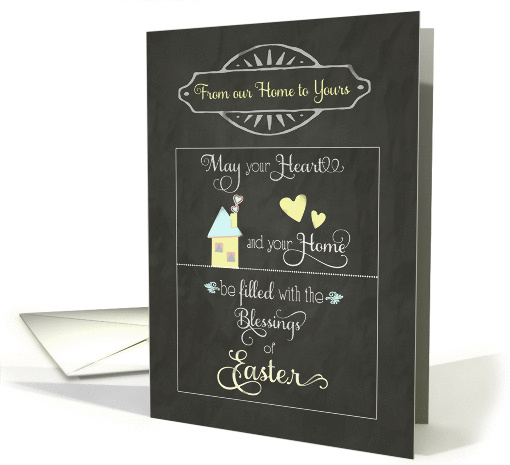 Easter Blessings from our home to yours, chalkboard effect card