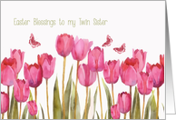 Easter Blessings to my twin sister, scripture, pink tulips card