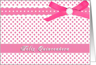 mis quince anos, pink polka dots, ribbon bow effect, Quinceañera congratulations card