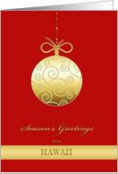 Season's Greetings from Hawaii, gold bauble, Christmas Card