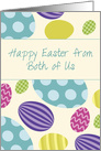From Both of Us Easter Colorful Eggs card